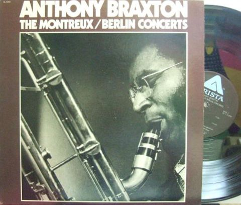 【米Arista】Anthony Braxton/The Montreux/Berlin Concerts (Kenny Wheeler, etc) 2LP