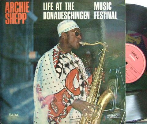 【独Saba】Archie Shepp/Life At The Donaueschingen usic Festival (One For The Trane)