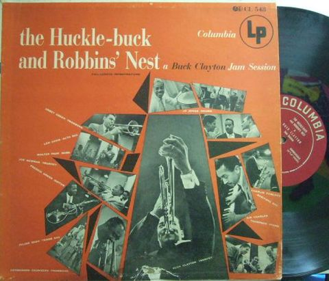【米Columbia mono】Buck Clayton/Jam Session - The Huckle-Buck and Robbins' Nest (Joe Newman, Sir Charles Thompson, etc)