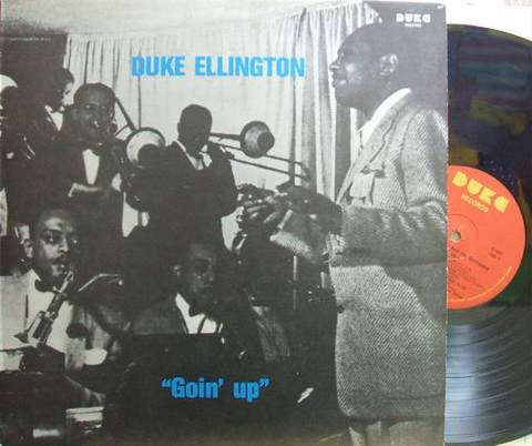 【伊Duke】Duke Ellington & Orchestra/Goin' Up