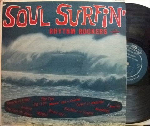 【米Challenge mono】The Rhythm Rockers/Soul Surfin'