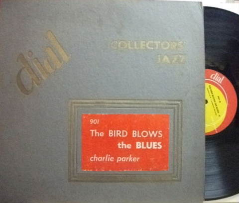 【米Dial mono】Charlie Parker/The Bird Blows The Blues (Miles Davis, Duke Jordan, etc)