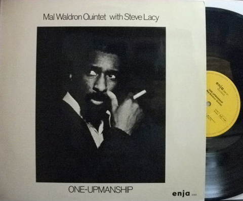 【独Enja】Mal Waldron with Steve Lacy/One-Upmanship (Manfred Schoof, etc)