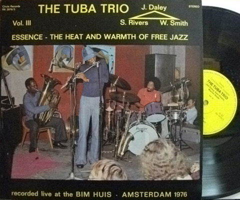 【独Circle】The Tuba Trio (Sam Rivers/Essence - The Heat and Warmth of Free Jazz vol.3