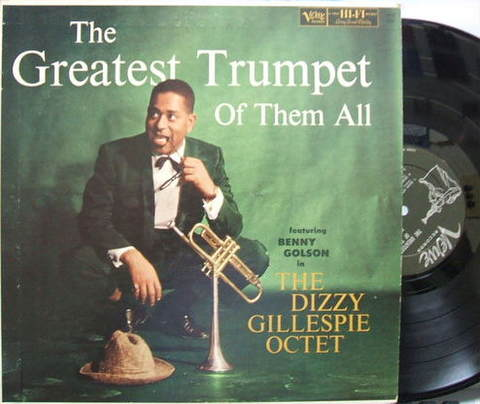 【米Verve mono】Dizzy Gillespie/The Greatest Trumpet of Them All (Benny Golson, etc)