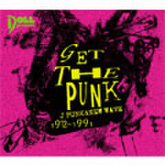 GET THE PUNK -J PUNK & NEW WAVE-
