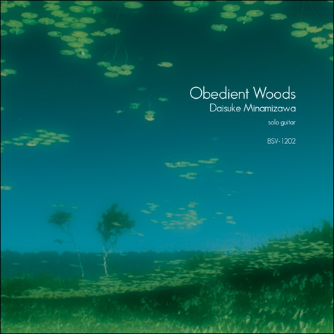 BSV-1202 『Obedient Woods』