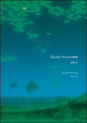 『Obedient Woods』楽譜集