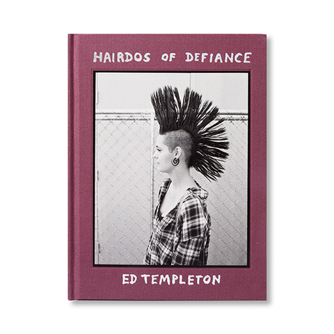 『HAIRDOS OF DEFIANCE』- Ed Templeton
