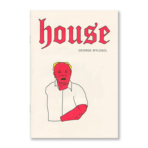 『House』- George Wylesol