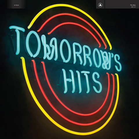 "The Men ""Tomorrow's Hits"" - LP"
