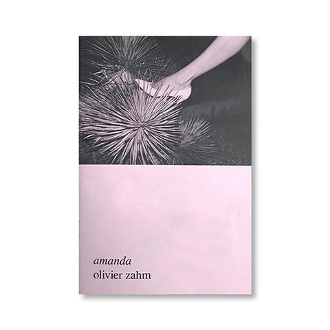 『amanda』- Olivier Zahm