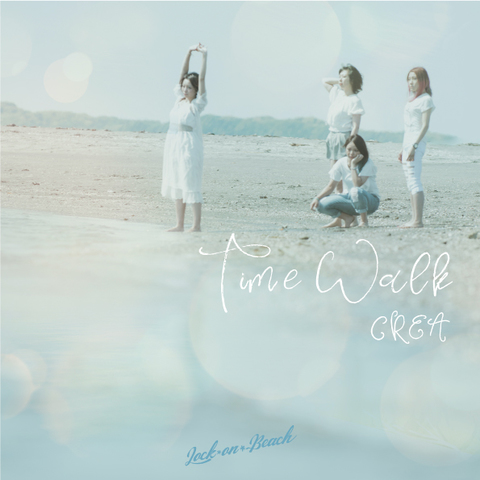 2017年夏Single『LOCK☆ON☆BEACH/Time Walk』【Time Walk盤】