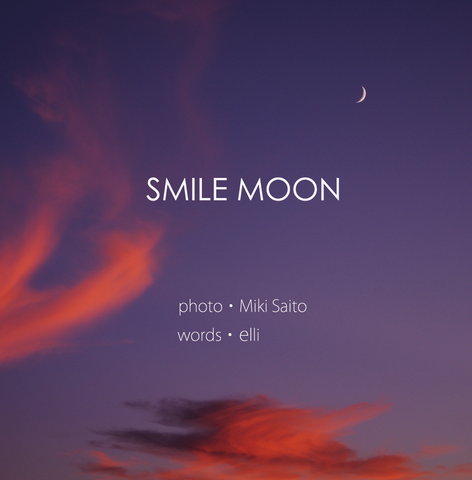 CD「SMILE MOON/elli」+写真歌詞集by miki saito