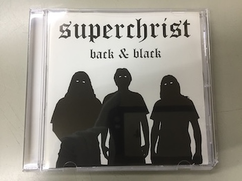 Superchrist - Back & Black CD