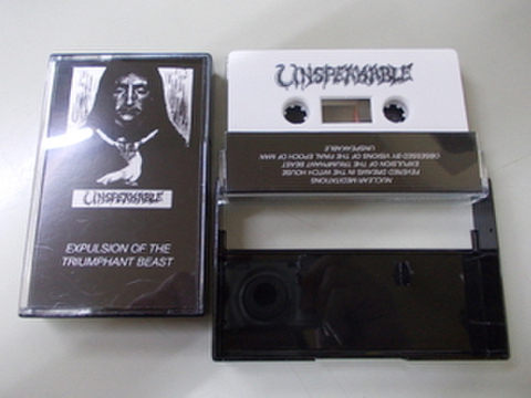 Unspeakable - Expulsion of the Triumphant Beast カセットテープ