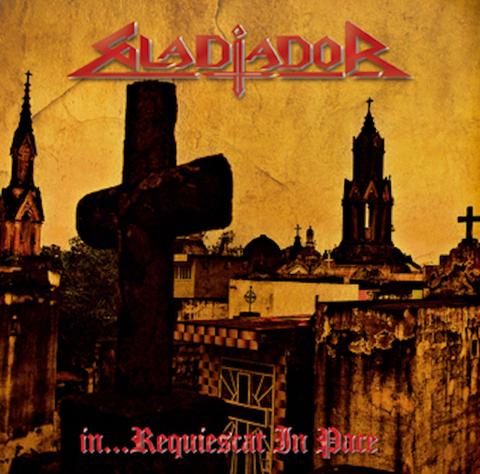 Gladiador - In... Requiescat in Pace CD