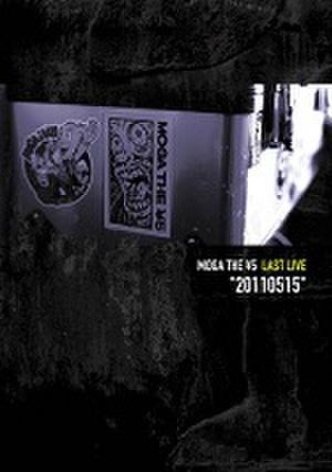 ■MOGA THE ¥5/LAST LIVE 20110515 (DVD)