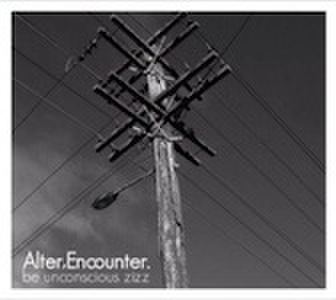 ■be unconscious zizz/Alter,Encounter.
