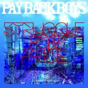 ■PAYBACK BOYS/struggle for pride