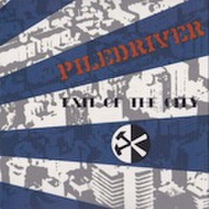 ■PILEDRIVER / EXIT OF THE CITY