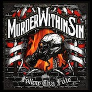 ■MURDER WITHIN SIN/FOLLOW THE FATE