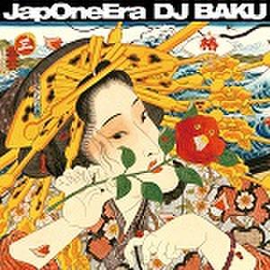 ■DJ BAKU/Jap One Era DJ BAKU