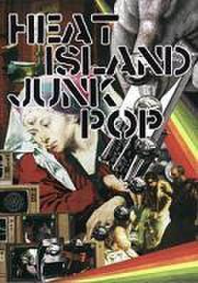 ■HEAT ISLAND JUNKPOP(DVD)
