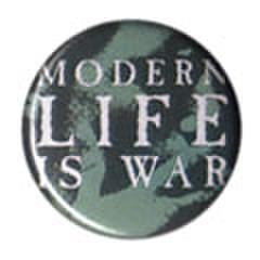 MODERN LIFE IS WAR pin