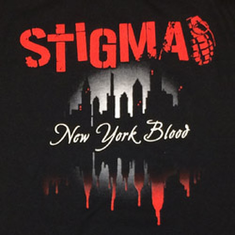 "STIGMA ""New York Blood"""