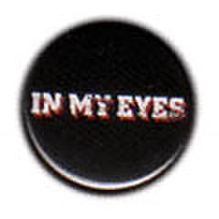 IN MY EYES pin