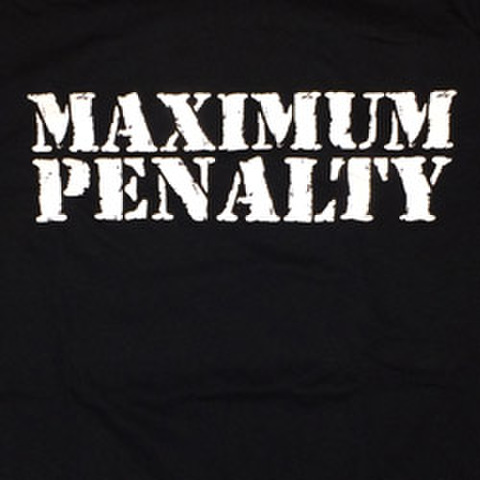 "MAXIMUM PENALTY ""Logo"""