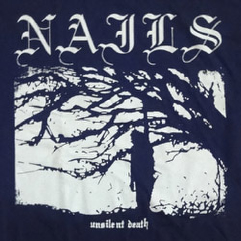 "NAILS ""Unsilent Death"""