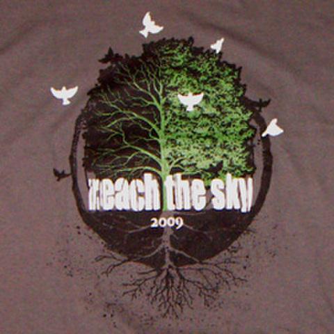 """REACH THE SKY """"2009"""""""