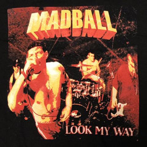 """MADBALL """"Look My Way"""""""