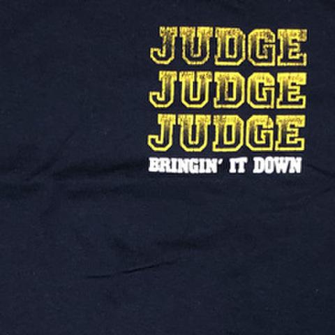 "JUDGE ""Bringin It Down Repeat"""