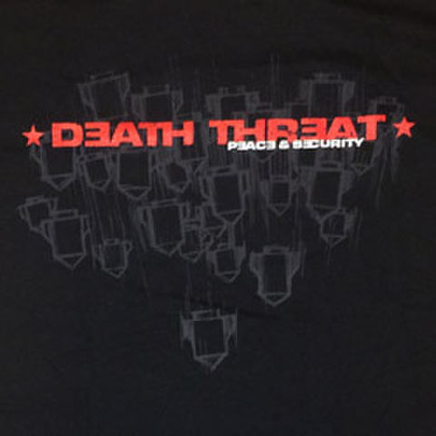 "DEATH THREAT ""Peace & Security"""