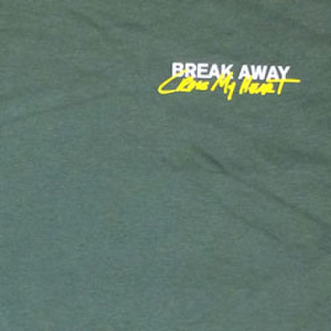 "BREAK AWAY ""Cross My Heart"""