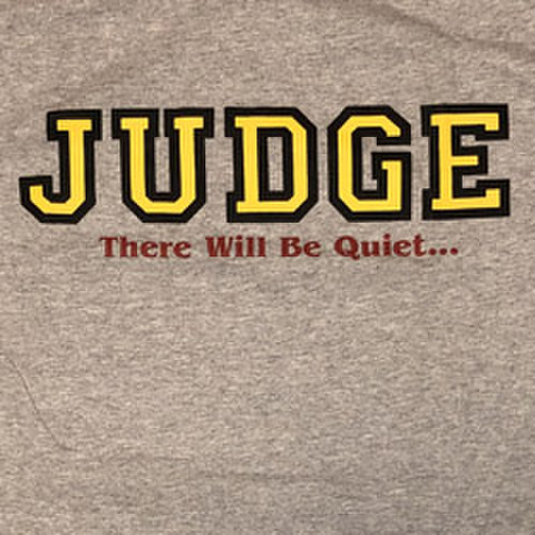 """JUDGE """"There Will Be Quiet"""""""
