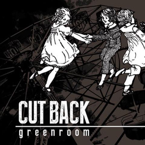 """CUT BACK """"Green Room"""" CD"""