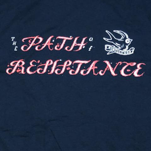 "PATH OF RESISTANCE ""True Till Death"""