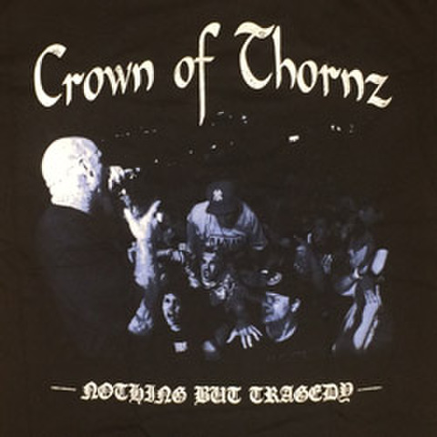 "CROWN OF THORNZ ""Live Photo"""