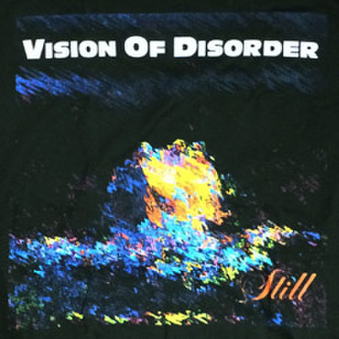"VISION OF DISORDER ""Still"""
