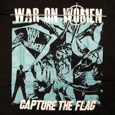 "WAR ON WOMAN ""Capture The Flag"""