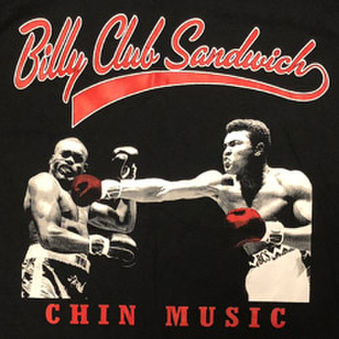 "BILLY CLUB SANDWICH ""Chin Music"""