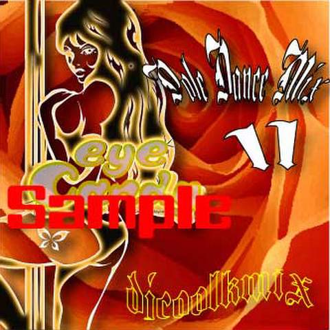 ☆POLE DANCE MIXCD Vol.11☆