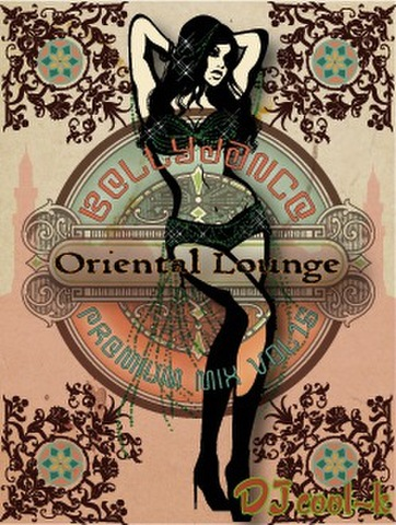 ★Bellydance Premium Mix Vol.15★(Oriental Lounge)