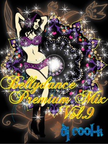 ★Belly Dance Premium Mix Vol.9★