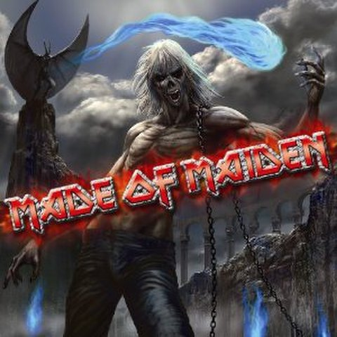 MADE OF MAIDEN