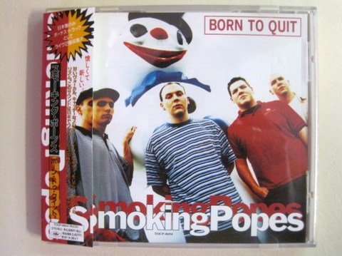 Smoking Popes-Born to Quit(Jpn ver.)